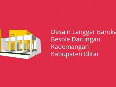 Desain Langgar Barokah Besole Darungan Kademangan Kabupaten Blitar
