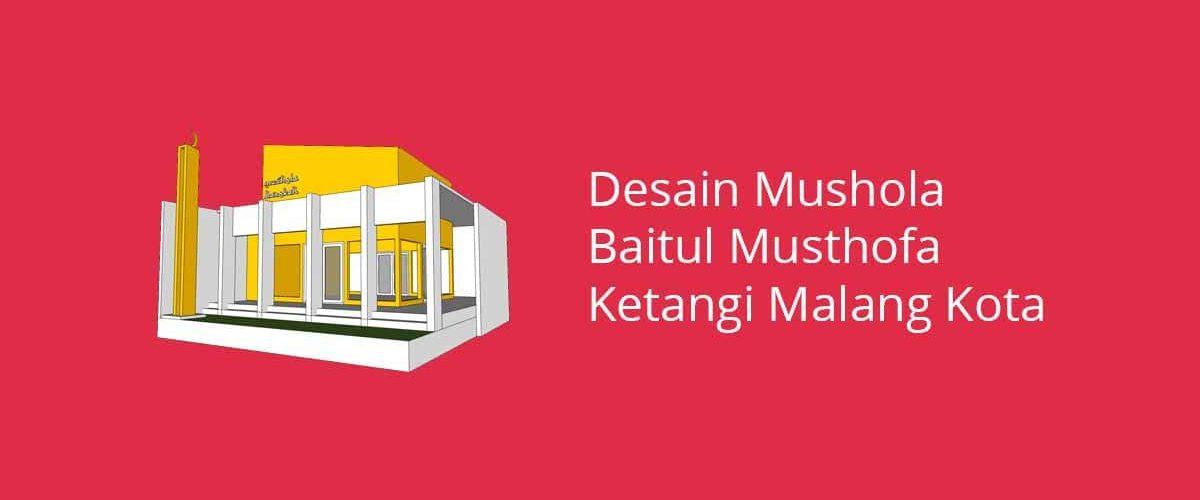 Desain Mushola Baitul Musthofa Ketangi Malang Kota