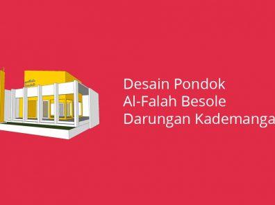 Desain Pondok Al-Falah Besole