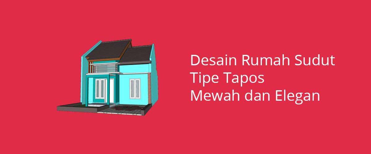 Desain Rumah Sudut Tipe Tapos
