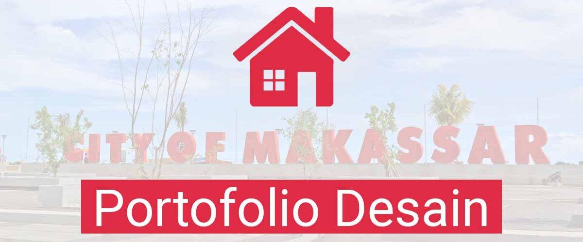 Portofolio Desain Rumah Makassar