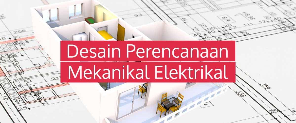 Desain Perencanaan Mekanikal Elektrikal