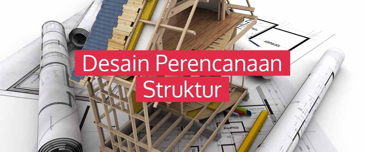 Desain Perencanaan Struktur