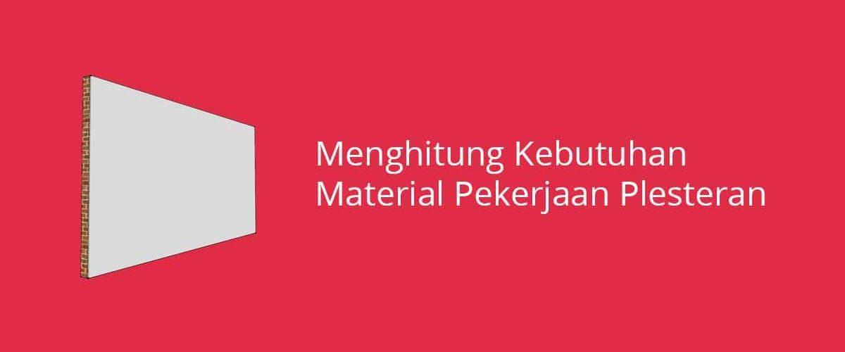 Menghitung Kebutuhan Material Pekerjaan Plesteran